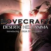 Deserto nell'anima (feat. Julia Di Vittoria) by Love Craft