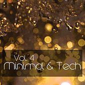 Minimal&Tech, Vol. 4 - EP by Various Artists