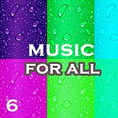 Music For All, Vol. 6 - EP by Various Artists