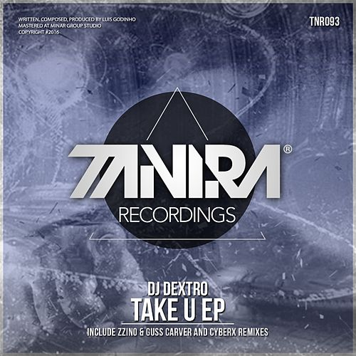 Take U - Single by DJ Dextro