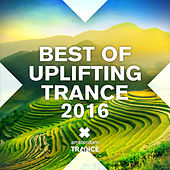 Best of Uplifting Trance 2016 - EP by Various Artists