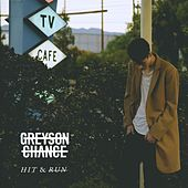 Hit & Run by Greyson Chance