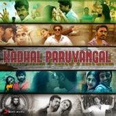 Kadhal Paruvangal by Various Artists