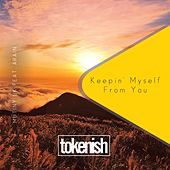 Keepin' Myself from You by Mutiny UK