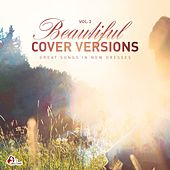 Beautiful Cover Versions, Vol. 2 (Compiled & Mixed by Gülbahar Kültür) von Various Artists