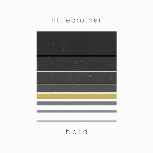 Hold by Little Brother
