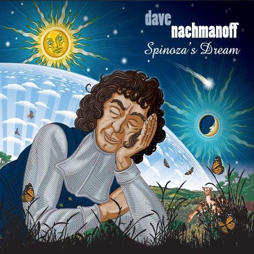 Spinoza's Dream by Dave Nachmanoff