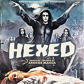 Hexed (Psuedo Motion Picture Soundtrack) by Anders Manga