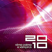 20/10 by Vilma Palma E Vampiros