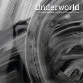Shining Future, Pt. 2 by Underworld