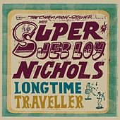 Long Time Traveller by Jeb Loy Nichols