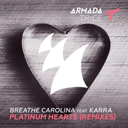Platinum Hearts (Remixes) by Breathe Carolina