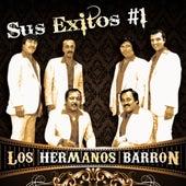 Sus Exitos #1 by Los Hermanos Barron