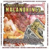 Puros Estados Malandrines