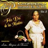 Pensando En Tu Dia Vol. 3 - Feliz Dia de las Madres by Los Alegres de Teran