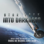 Star Trek Into Darkness (Music From The Motion Picture) von Michael Giacchino