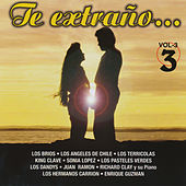Te Extrano, Vol. 3 by Various Artists