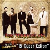 Sus Mejores - 15 Super Exitos by Los Terricolas