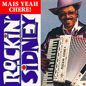Mais Yeah Chere! by Rockin'  Sidney