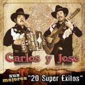 Sus Mejores 20 Super Exitos by Carlos Y Jose
