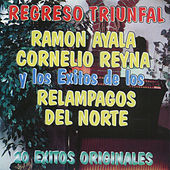 Regreso Triunfal by Ramon Ayala