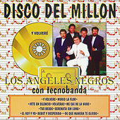 Disco Del Millon - Con Tecnobanda by Los Angeles Negros