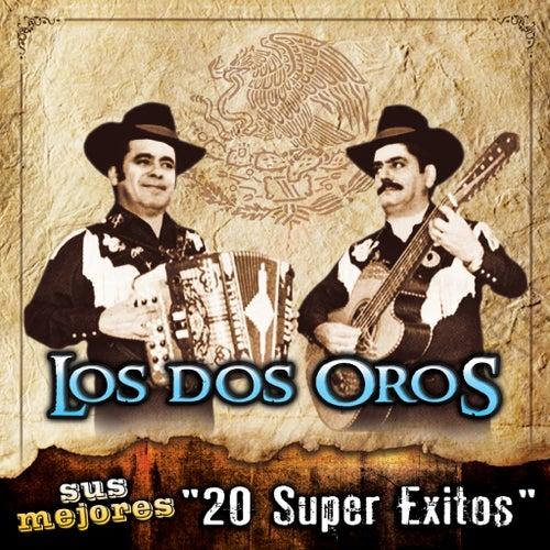 Sus Mejores - 20 Super Exitos by Los Dos Oros