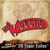 Sus Mejores - 20 Super Exitos by Los Muecas