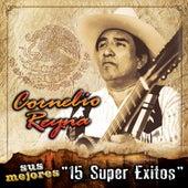 Sus Mejores - 15 Super Exitos by Cornelio Reyna