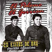 15 Exitos Originales by El Palomo Y El Gorrion