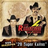 Sus Mejores - 20 Super Exitos by Los Relampagos Del Norte