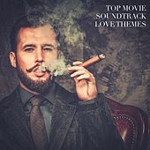 Top Movie Soundtrack Love Themes by Best Movie Soundtracks