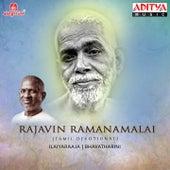 Rajavin Ramanamalai by Ilaiyaraaja