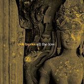 All the Love by Rob Burke