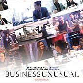 Business Unusual (Original Motion Picture Soundtrack) by Various Artists