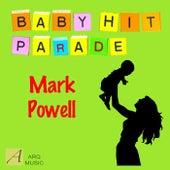 Baby Hit Parade by Mark Powell