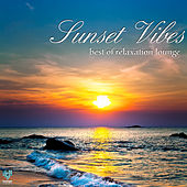 Sunset Vibes: Best of Relaxation Lounge by Various Artists