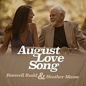 August Love Song by Roswell Rudd