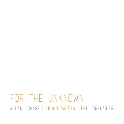For the Unknown (feat. Allan Chase & Phil Grenadier) by Bruno Raberg
