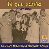 El que canta (1947 - 1949) by La Sonora Matancera