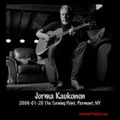 2006-01-20 the Turning Point, Piermont, NY (Live) by Jorma Kaukonen