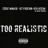 Too Realistic - Single by Oso Ocean