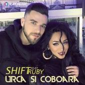 Urca Şi Coboara by Shift
