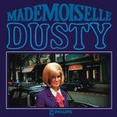 Mademoiselle Dusty by Dusty Springfield
