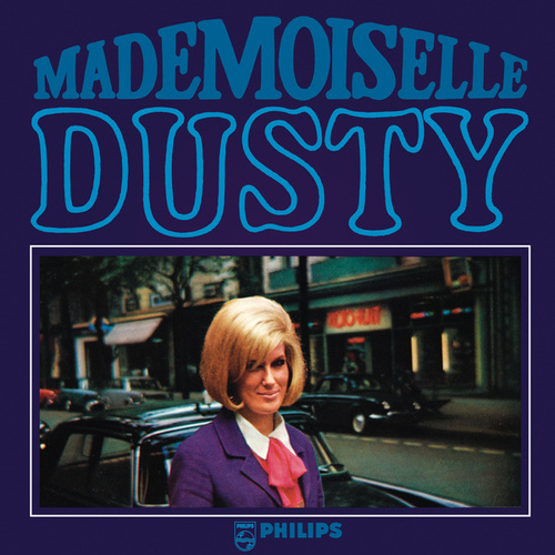 Mademoiselle Dusty by Dusty Springfield