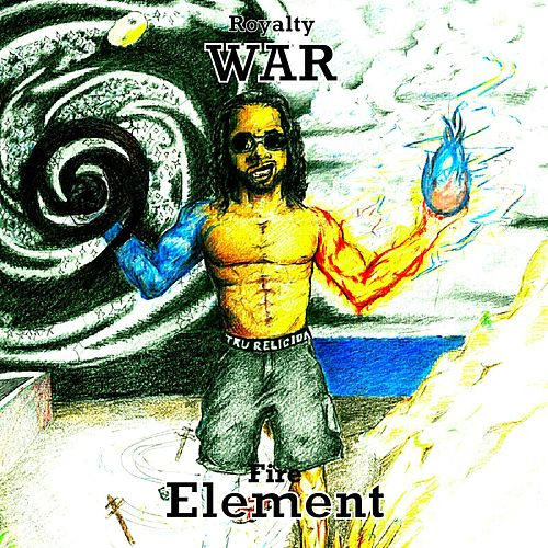 War Element Fire (Royalty) by WAR