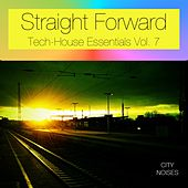 Straight Forward, Vol. 7 - Tech-House Essentials by Various Artists