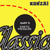 Kinetic Pressure by Gary D.