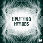 Uplifting Heroes by Various Artists