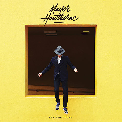Man About Town by Mayer Hawthorne
